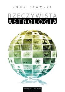 Rzeczywista astrologia - John Frawley